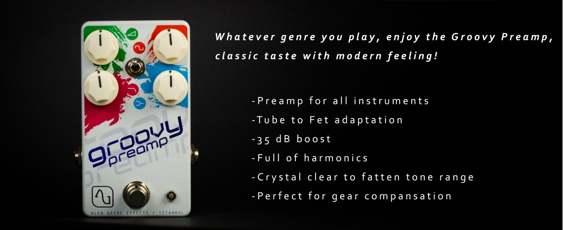 Alen Geere Groovy Preamp Pedal